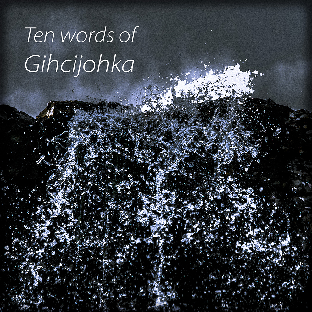Ten words of Gihcijohka